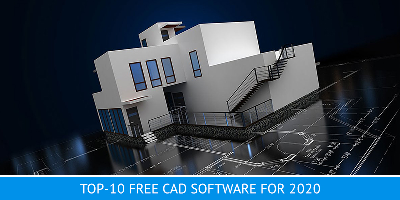 Top-19 Free CAD Software